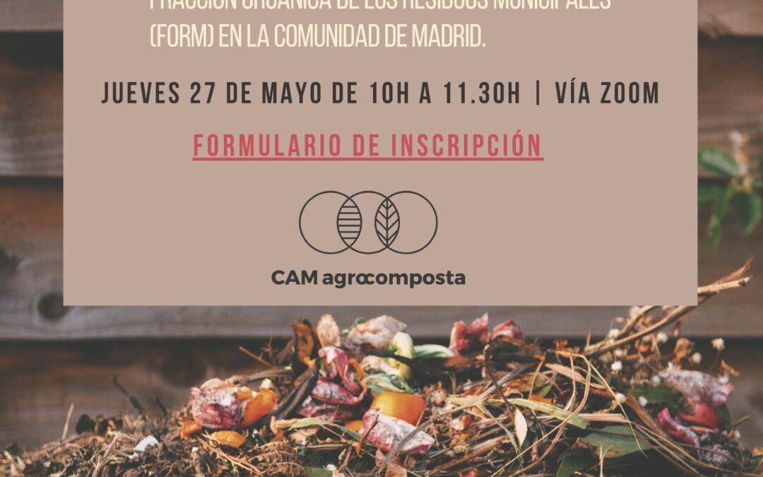 Seminario online: Posibilidades del agrocompostaje profesional en la Comunidad de Madrid